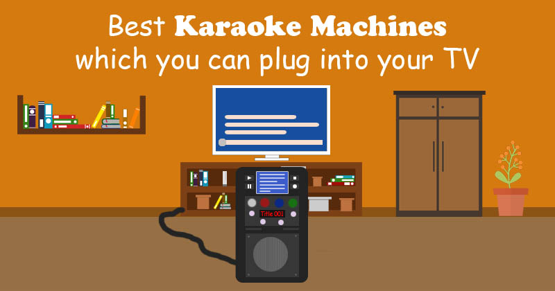 Best Karaoke Machines You Can Plug Into A Tv Sofaempire You may only use this for private study, scholarship, or research. best karaoke machines you can plug into