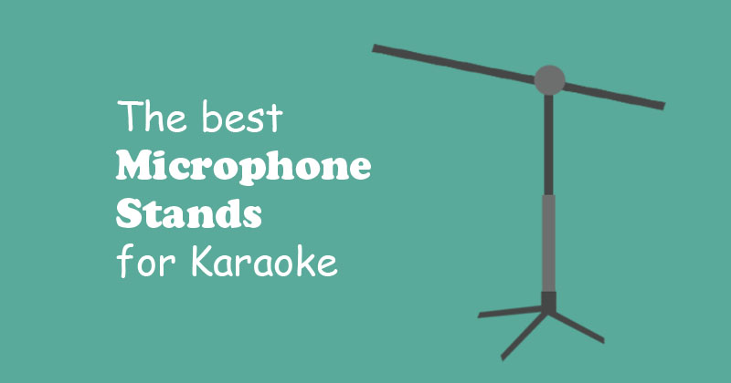 The Best Microphone Stands for Karaoke | SofaEmpire